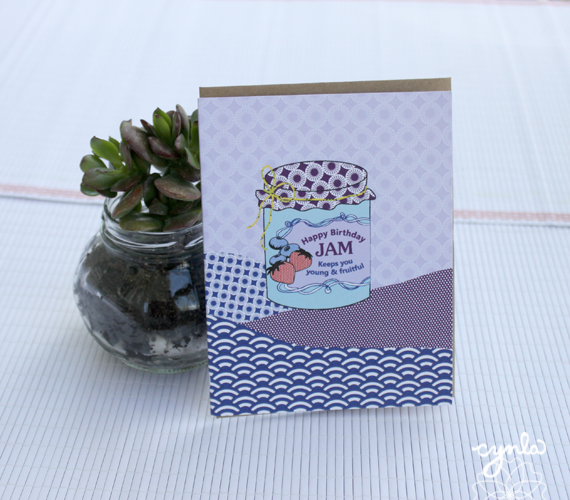This cynla happy birthday jam card would go great with a big jar of jam as a gift!