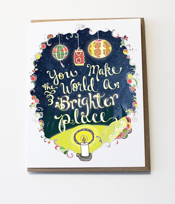 You make the world a brighter place - card by cynla